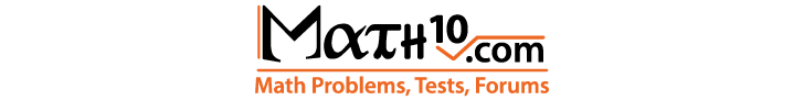 Math Problems, Tests, Forums